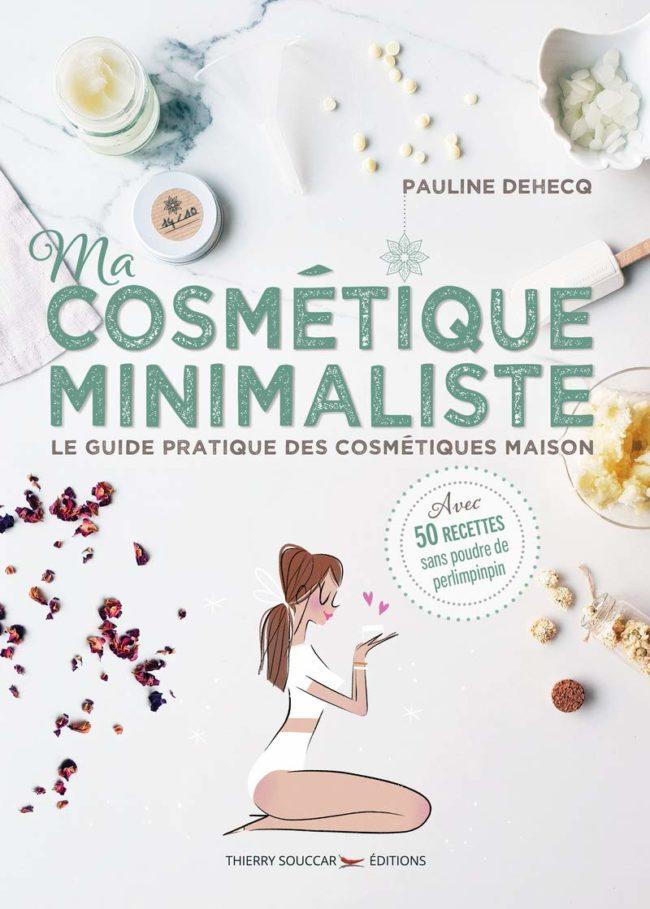 Ma cosmétique minimaliste éditions Thierry Souccar