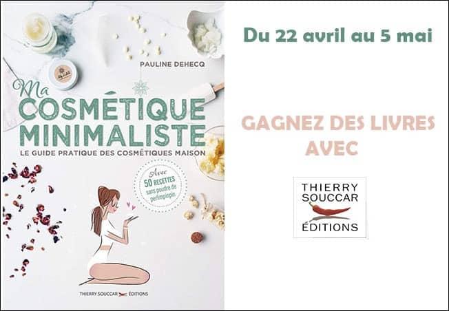 concours Ma cosmétique minimaliste Thierry Souccar Mafamillezen