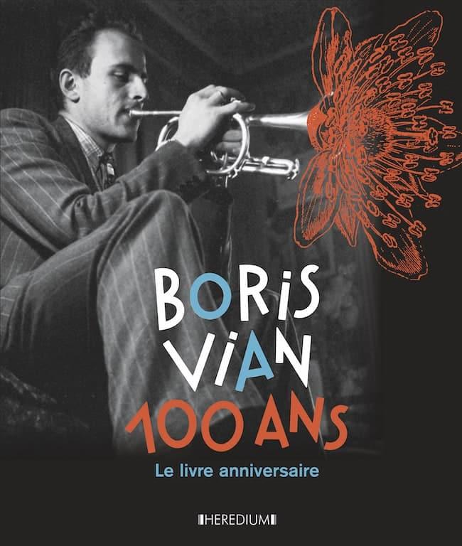 Boris Vian 100 ans, le livre anniversaire