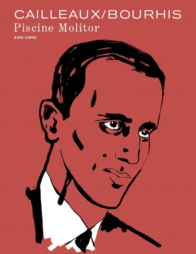 Piscine Molitor, de Cailleaux et Bourhis - Boris Vian