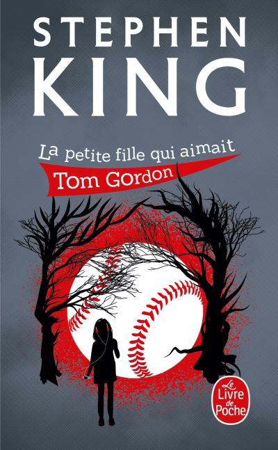 La petite fille qui aimait Tom Gordon, Stephen King