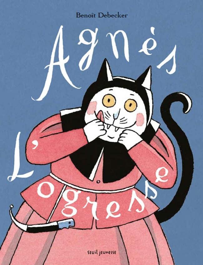 Agnès l'ogresse, Seuil Jeunesse, album jeunesse dès 5 ans