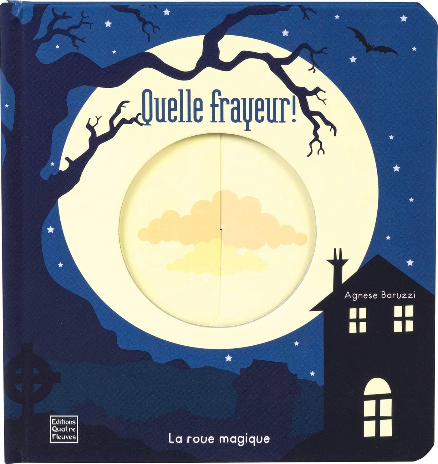 Quelle frayeur, La roue magique, album jeunesse