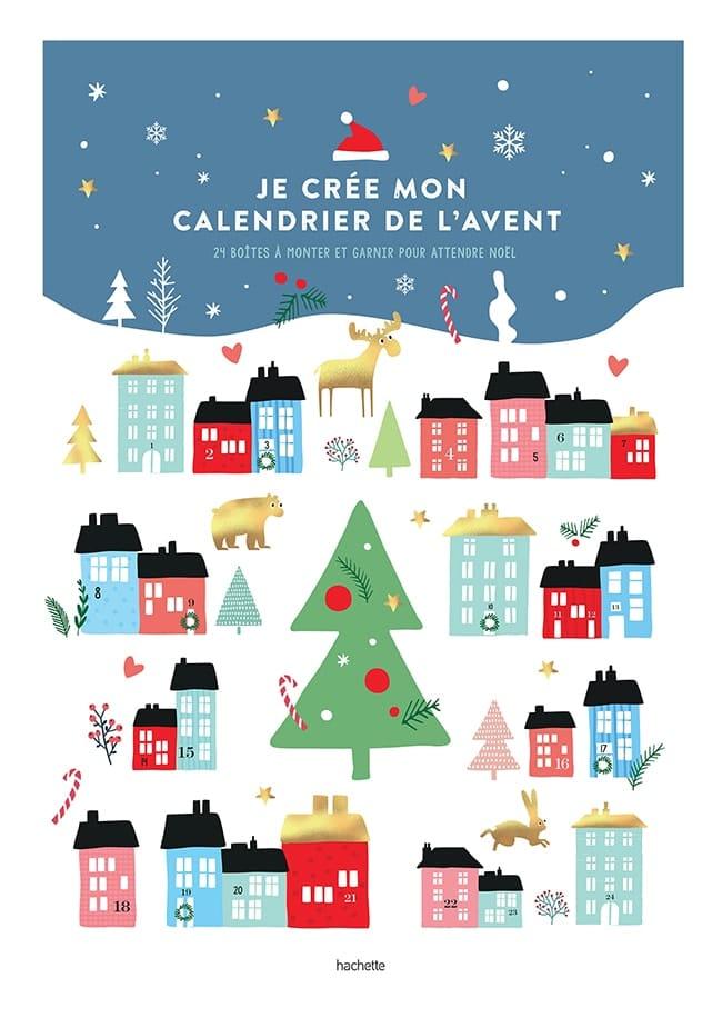 Je crée mon calendrier de l'Avent, Hachette