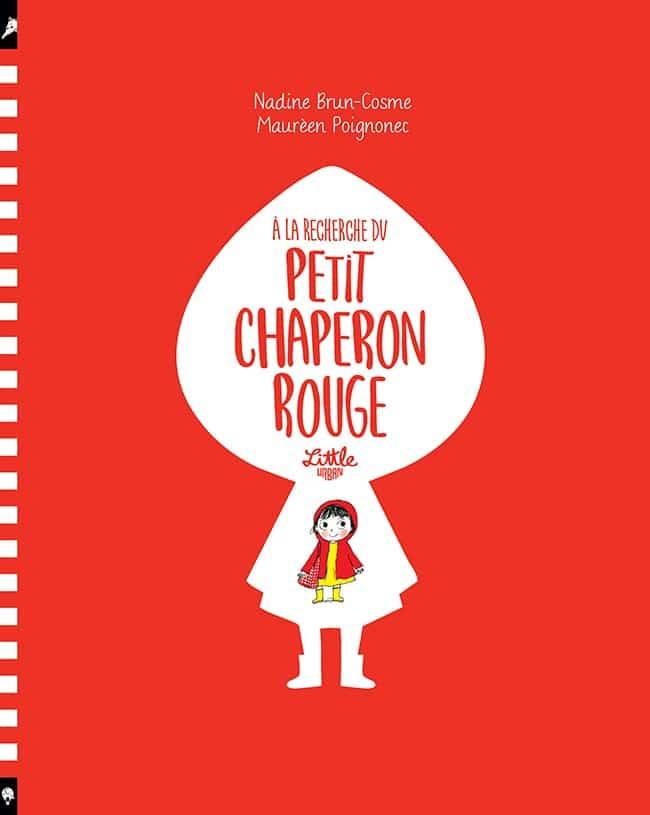 A la recherche du Petit Chaperon Rouge couverture