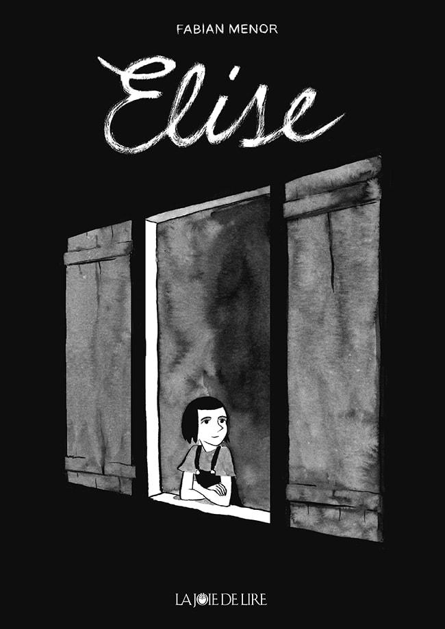 Elise, éditions La Joie de Lire