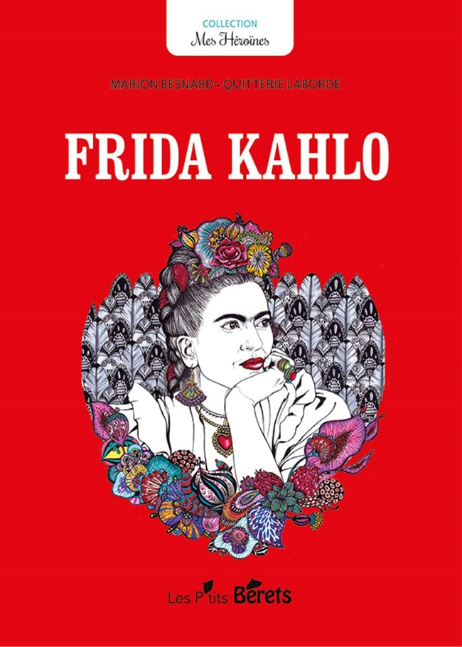 Frida Kahlo, Orso Editions et Les P'tits Bérets