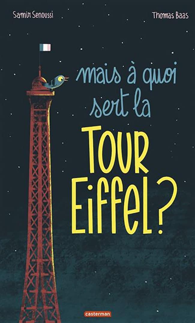 Mais à quoi sert la tour Eiffel couverture